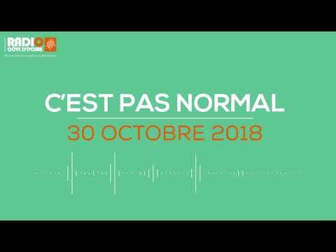 ''C'est pas normal'' du 30 Octobre 2018 -Radio Côte d'Ivoire