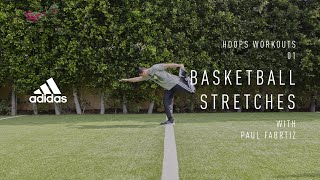 10 Basketball Stretches To Warm Up Your Game With Pro Trainer Paul Fabritz  | adidas