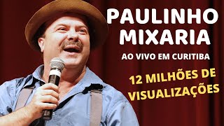 Paulinho Mixaria AO VIVO em Curitiba - Show Completo 2018 DVD