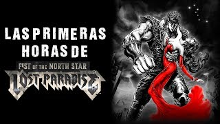 Fist of the North Star: Lost Paradise - Las Primeras Horas | 3GB Casual