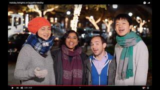 Holiday Delights A-Cappella Medley