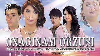 Onaginam orzusi (o'zbek film) | Онагинам орзуси (узбекфильм) 2012