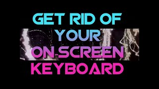 GET RID OF YOUR ON-SCREEN KEYBOARD ON YOUR NVIDIA SHIELD TV OR ANDROID TV BOX