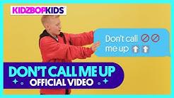 KIDZ BOP Kids - Don't Call Me Up (Official Music Video)
