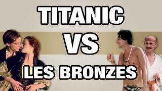 Titanic VS Les Bronzés - (Remise en ligne) WTM