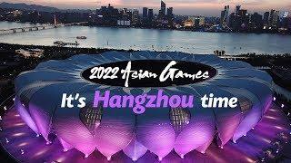 2022 Asian Games: It's Hangzhou time