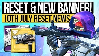 Destiny 2 | WEEKLY RESET & NEW BANNER! Iron Ornament, Nightfall, Weapons & Eververse (10th July)