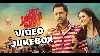 All Songs Jatt James Bond | Video Jukebox | Gippy Grewal | Zarine Khan | Speed Records