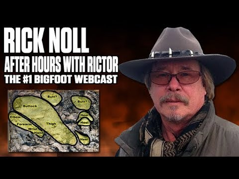 After Hours with Rictor (The #1 Bigfoot Webcast): Richard Noll