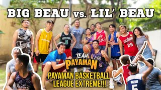 Big Beau VS. Lil' Beau: The Face-Off | PAYAMAN BASKETBALL LEAGUE EXTREME!