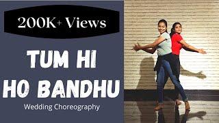 Tumhi Ho Bandhu | Cocktail | Wedding choreography | Friends Dance