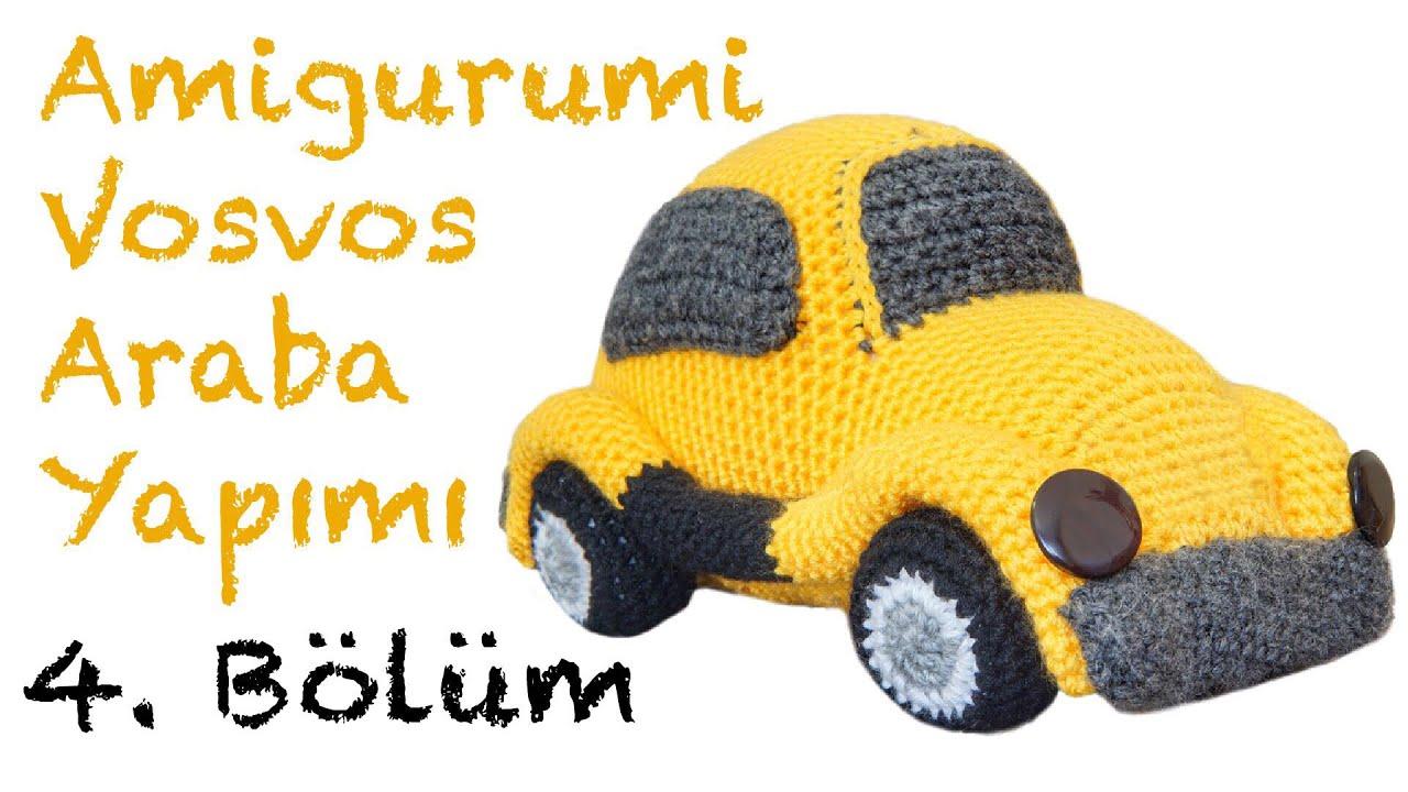Amigurumi Vosvos Araba Yapımı - Bölüm 4