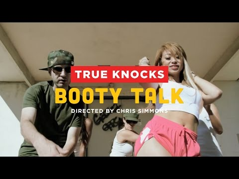 True Knocks - Booty Talk (feat. SC) (Produced by True Knocks)
