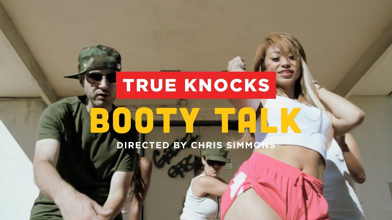 True Knocks Booty Talk Feat Sc Produced By True Knocks