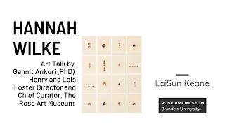 Hannah Wilke by Gannit Ankori