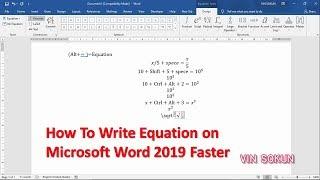 how to write equation Faster on microsoft Word 2019|របៀបវាយប្រូក្រាមគណិតវិទ្យាអោយបានលឿន|