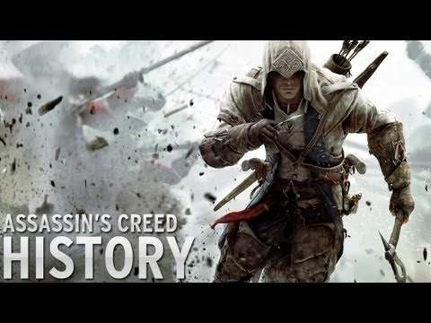 History of - Assassin's Creed (2007-2013)