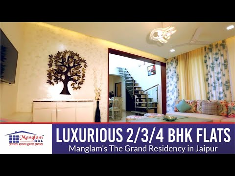 Manglam's The Grand Residency - 2/3/4 BHK Luxurious Flats in Jaipur