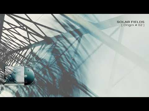 SOLAR FIELDS - Origin #02 - 04 Echo (Origin 2009)