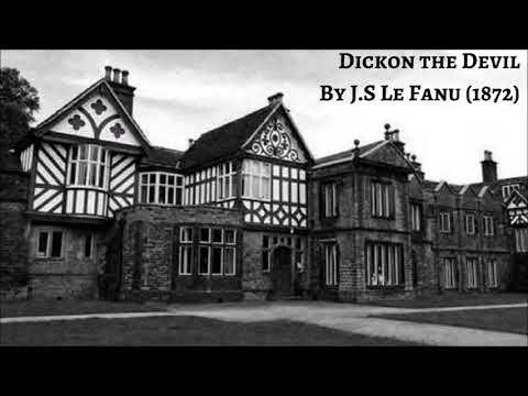 Audio Reading | Dickon The Devil by Joseph Sheridan Le Fanu (1872)