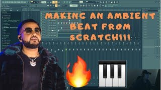 MAKING AN AMBIENT BEAT FROM SCRATCH!!!