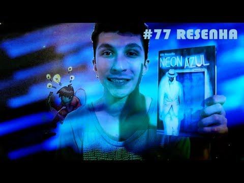 """Resenha: """"Neon Azul"""", de Eric Novello"""