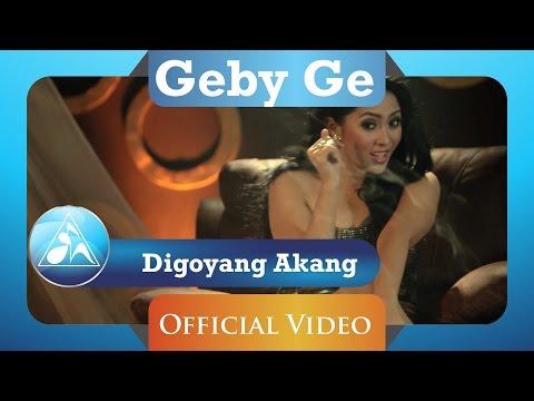 Geby Ge - Digoyang Akang ( Clip)