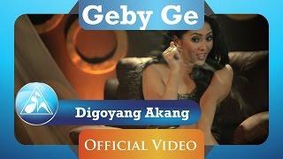 Video Geby Ge - Digoyang Akang (Official Video Clip) download MP3, 3GP, MP4, WEBM, AVI, FLV Oktober 2017