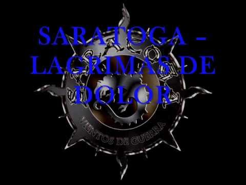 SARATOGA - LAGRIMAS DE DOLOR LETRA
