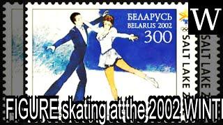 FIGURE skating at the 2002 WINTER OLYMPICS - WikiVidi Documentary