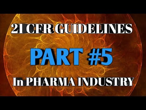 How To Know About 21 CFR Guidelines PART #5 In Pharma Industry For Freshers In Telugu | Pharma Guide