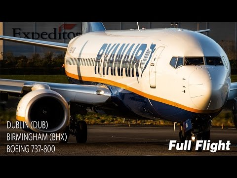 Ryanair Full Flight | Dublin to Birmingham | Boeing 737-800 (with ATC)