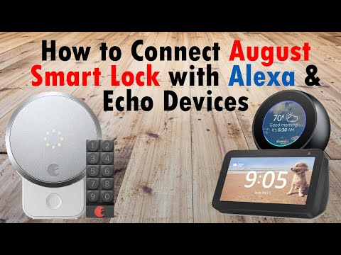 how-to-connect-august-smart-lock-to-amazon-echo-devices-alexa