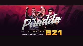Banda XXI - #Piradita (Piradinha) (Audio)