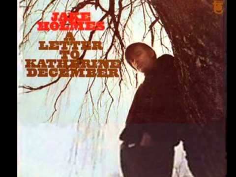 Jake Holmes - Leaves Never Break 1968