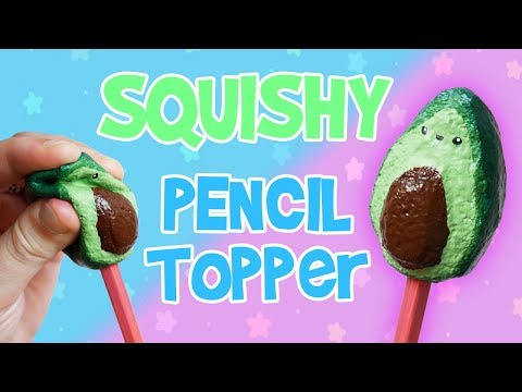 DIY Squishy Avocado Pencil Topper | Back To School Hacks 2018
