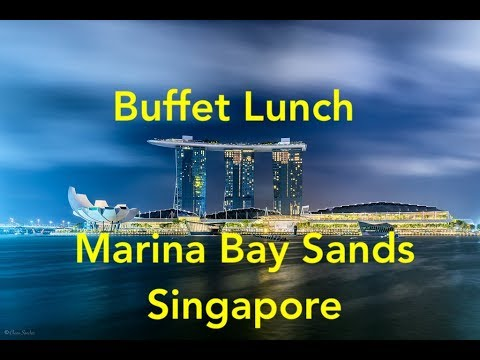 Marina Bay Sands Hotel - Buffet Lunch At RISE