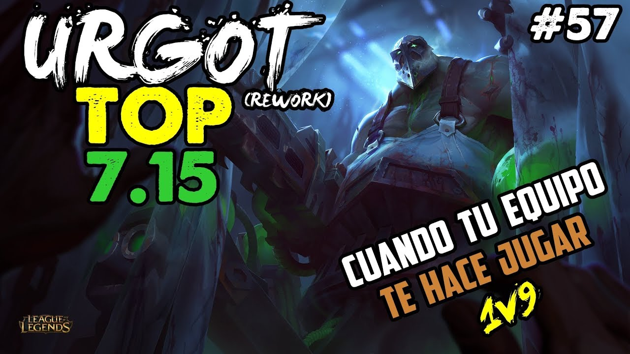 Urgot rework top s7 solo contra el mundo 1v9 build for Mundo top build