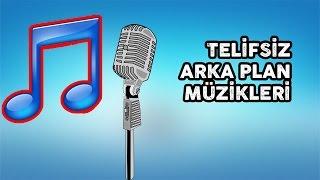 En İyi Video Arka Plan Müzikleri (TELİFSİZ)