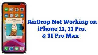 AirDrop Not Working oฑ iPhone 11, 11 Pro, 11 Pro Max - Fixed