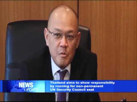 Thailand aims to show responsibility by running for non permanent UN Security Council seat