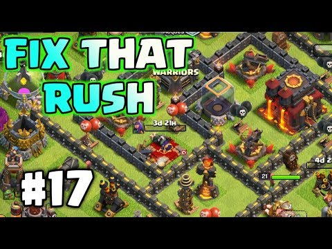 FIX THAT RUSH #17 CLASH OF CLANS