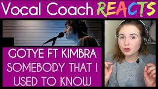 Vocal Coach reacts to Gotye ft Kimbra performing Somebody That I Used To Know