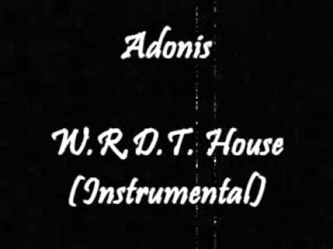 Adonis - W.R.D.T. House (Instrumental)