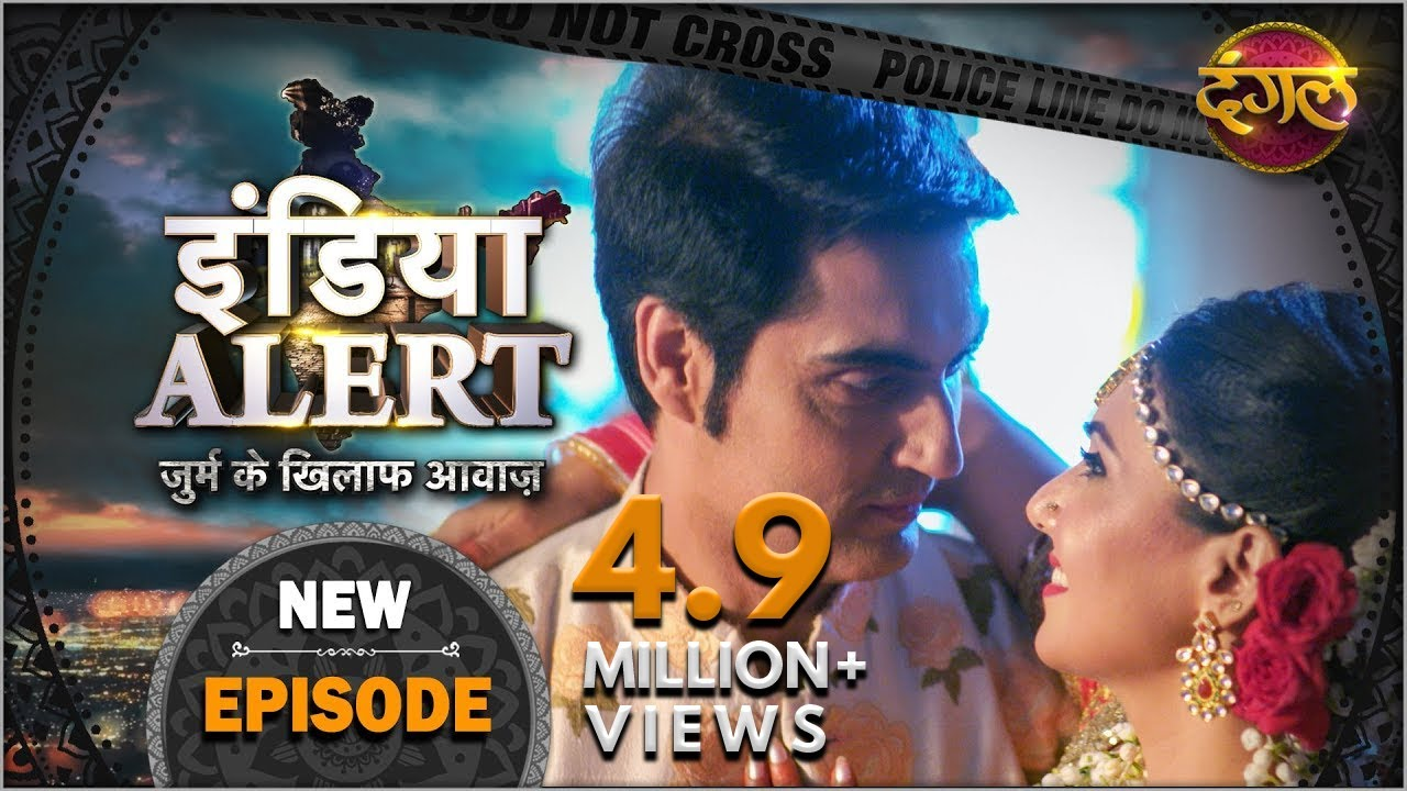 Download India Alert | New Episode 348 | Andhadundh Ishq ( अंधाधुन इश्क़ ) | Dangal TV Channel