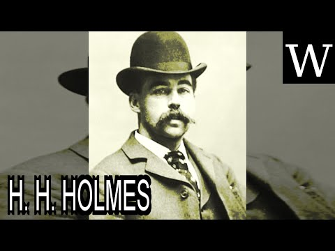 H. H. HOLMES - WikiVidi Documentary