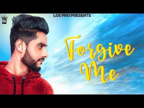 Forgive Me By Kuldeep Rathorr | Full Audio | LosPro 2019