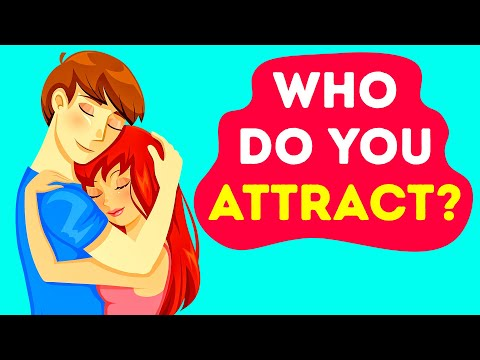 What Type of Person Do You Attract?