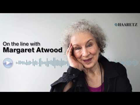 Haaretz on the line with Margaret Atwood