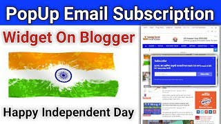 [ Happy  Independence Day 2018 ] How to Add Popup Email Subscription Newsletter Widget for Blogger